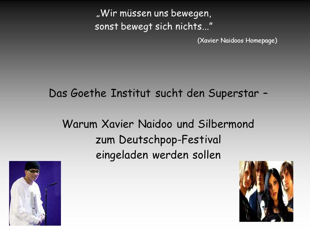 Das Goethe Institut sucht den Superstar –