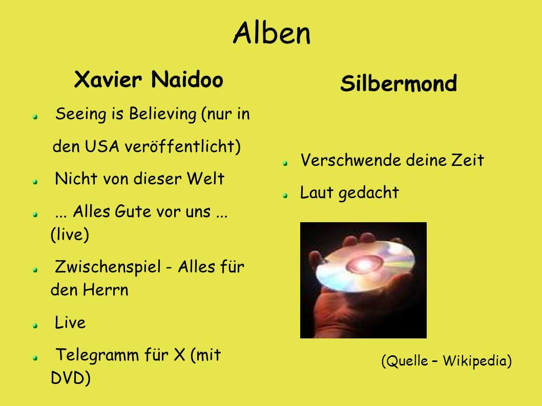 Alben Xavier Naidoo Silbermond Seeing is Believing (nur in