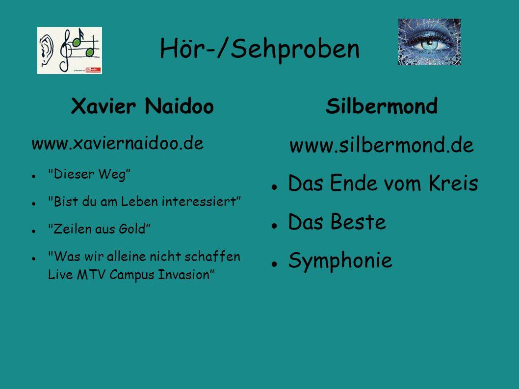 Hör-/Sehproben Xavier Naidoo Silbermond www.silbermond.de