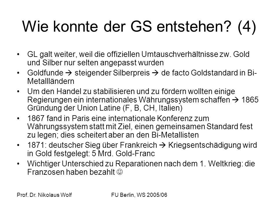Wie konnte der GS entstehen (4)