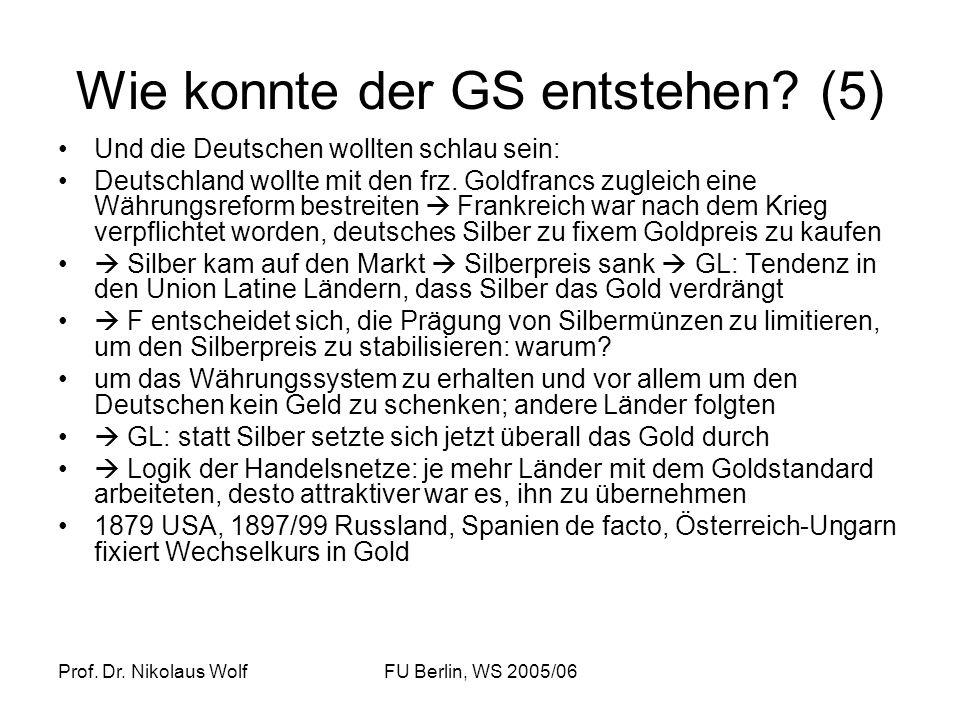 Wie konnte der GS entstehen (5)