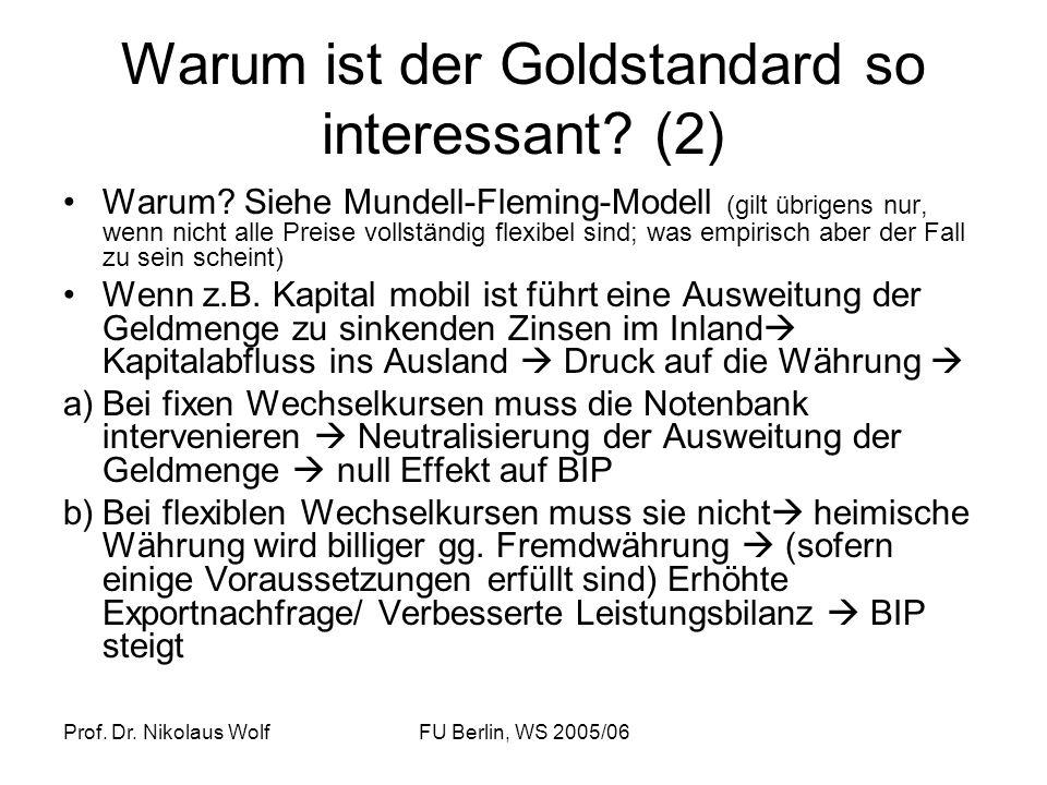 Warum ist der Goldstandard so interessant (2)