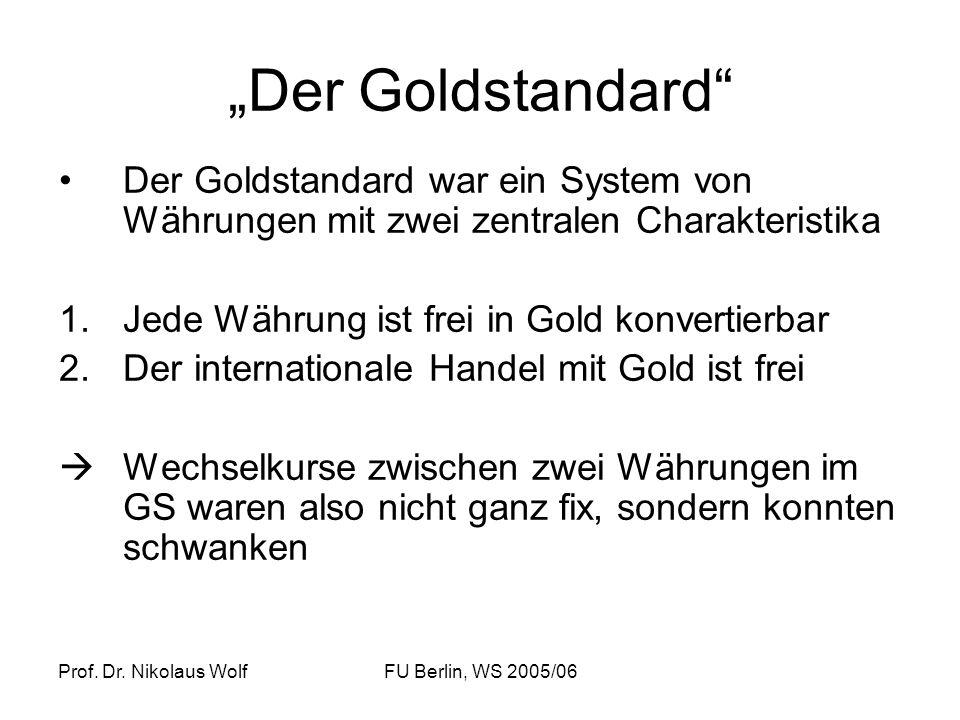 """""""Der Goldstandard Der Goldstandard war ein System von Währungen mit zwei zentralen Charakteristika."""