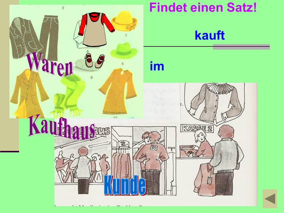 Findet einen Satz! kauft Waren im Kaufhaus Kunde