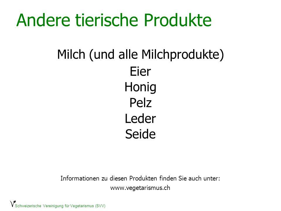 Andere tierische Produkte