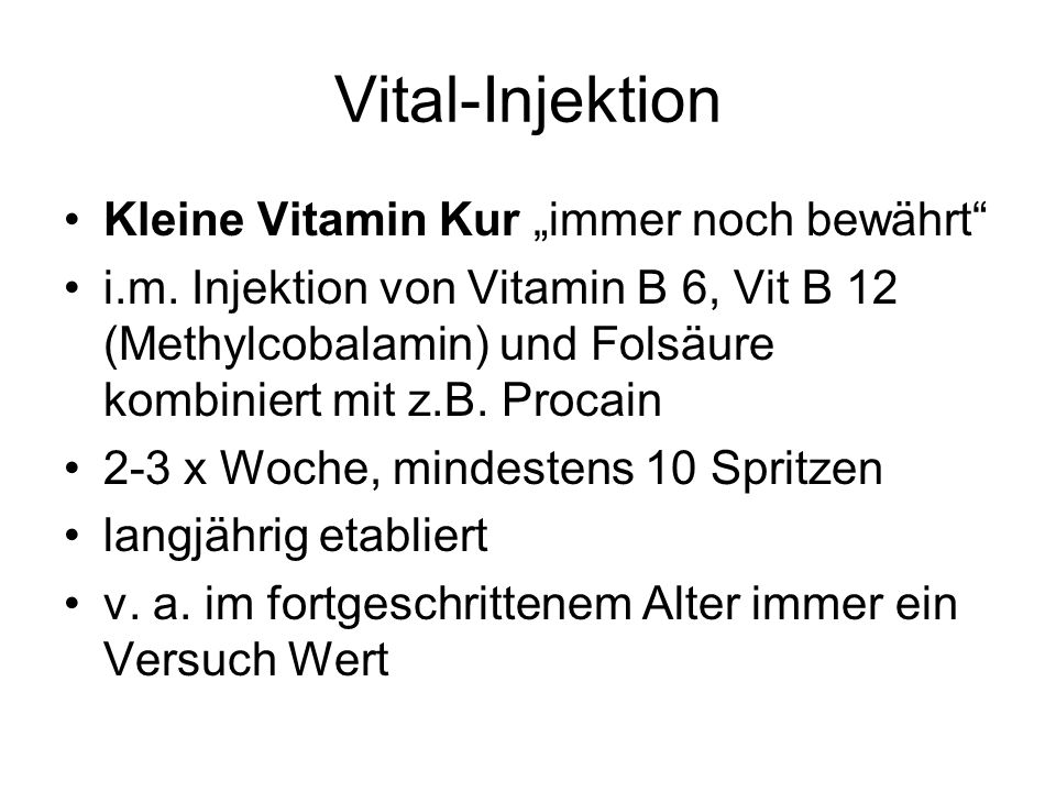 """Vital-Injektion Kleine Vitamin Kur """"immer noch bewährt"""