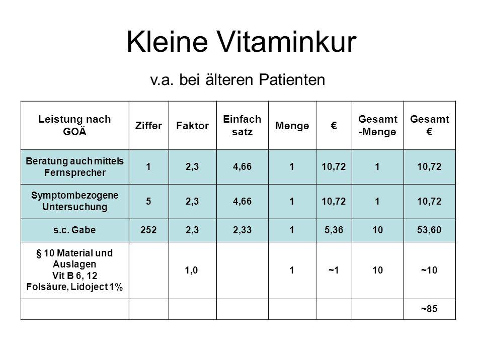 Kleine Vitaminkur v.a. bei älteren Patienten Leistung nach GOÄ Ziffer