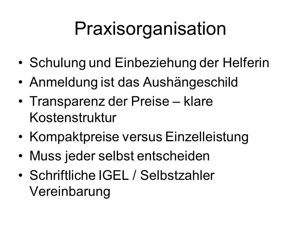 Praxisorganisation Schulung und Einbeziehung der Helferin