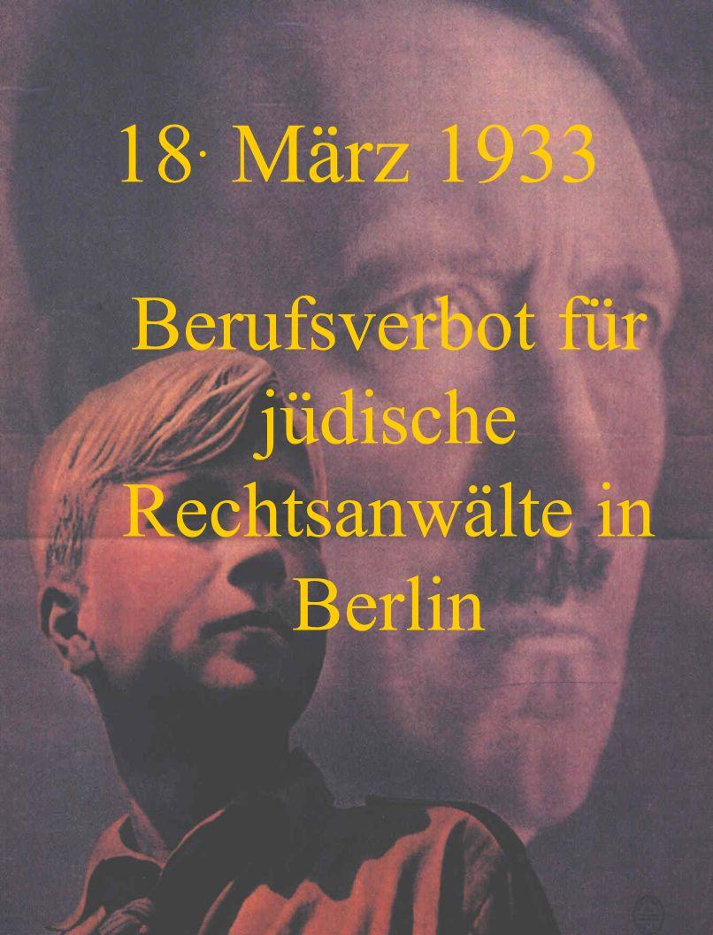 Berufsverbot für jüdische Rechtsanwälte in Berlin