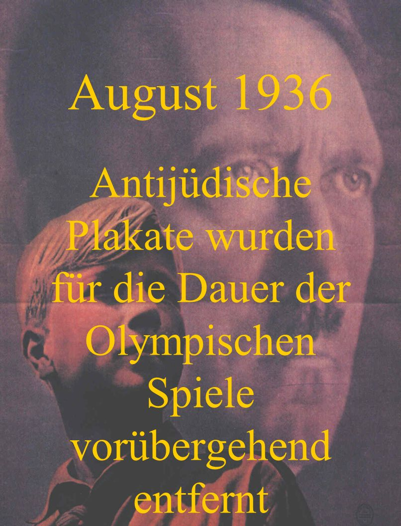 August 1936 Anti Jewish posters were temporarily