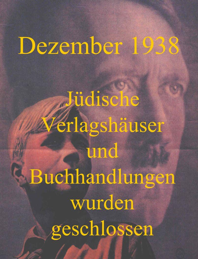 Jüdische Verlagshäuser und Buchhandlungen wurden geschlossen