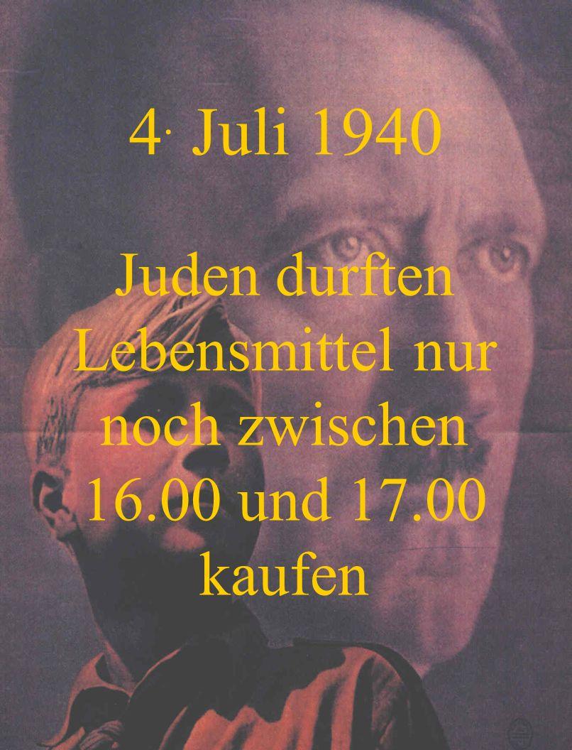 Juden durften Lebensmittel nur noch zwischen 16.00 und 17.00 kaufen