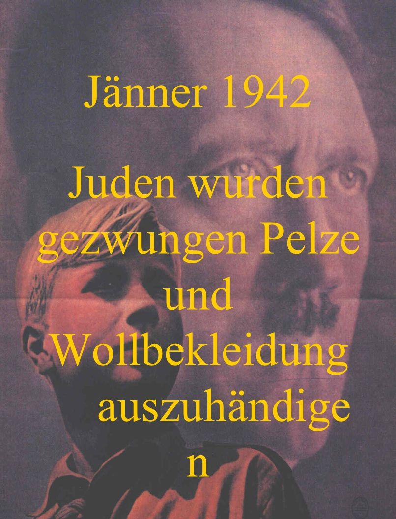 Juden wurden gezwungen Pelze und Wollbekleidung auszuhändigen