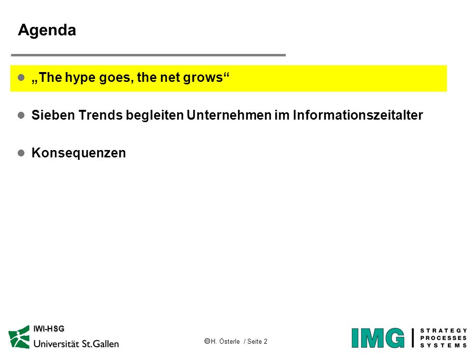 "Agenda ""The hype goes, the net grows"
