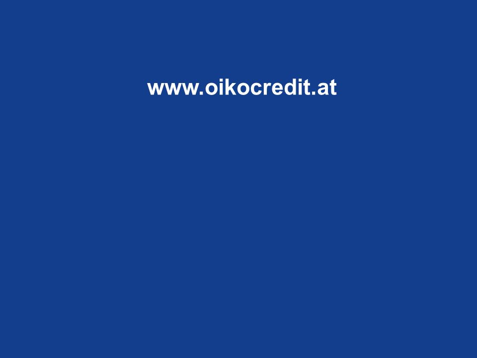 www.oikocredit.at www.oikocredit.org