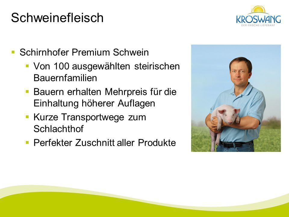 Schweinefleisch Schirnhofer Premium Schwein
