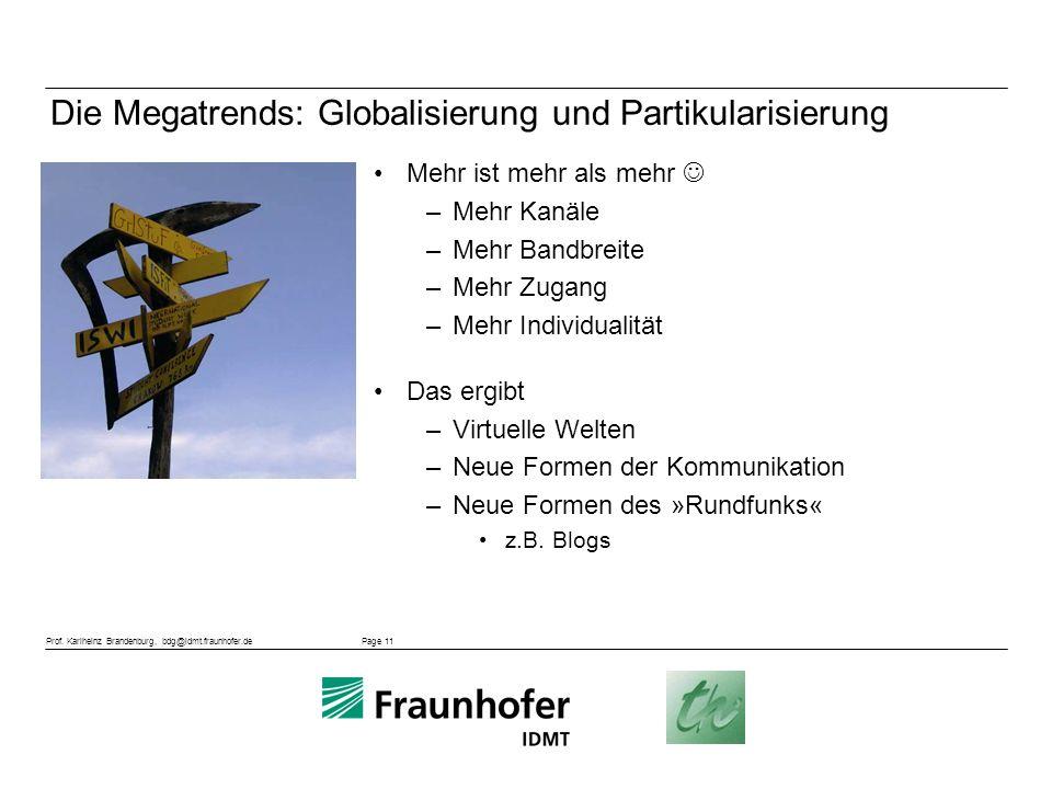 Die Megatrends: Globalisierung und Partikularisierung