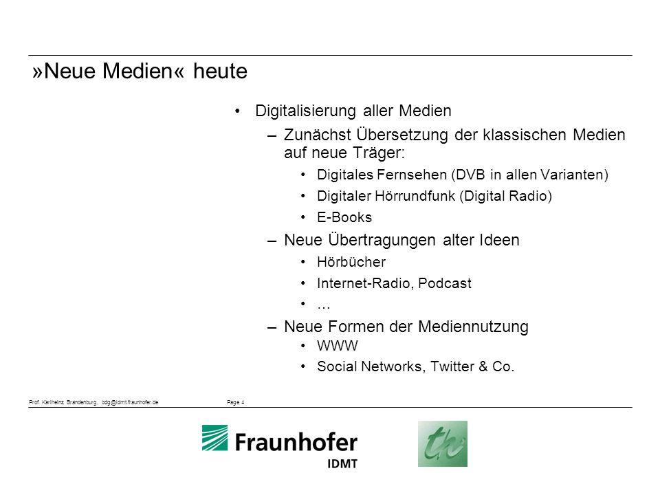 »Neue Medien« heute Digitalisierung aller Medien