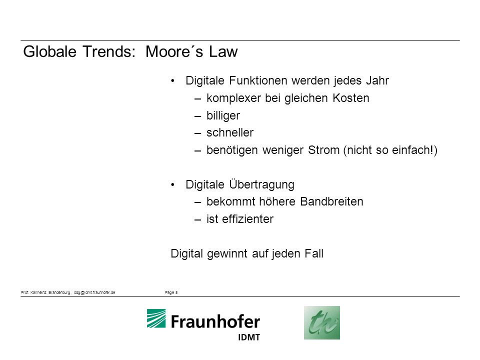 Globale Trends: Moore´s Law