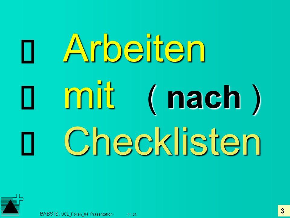 Arbeiten mit ( nach ) Checklisten