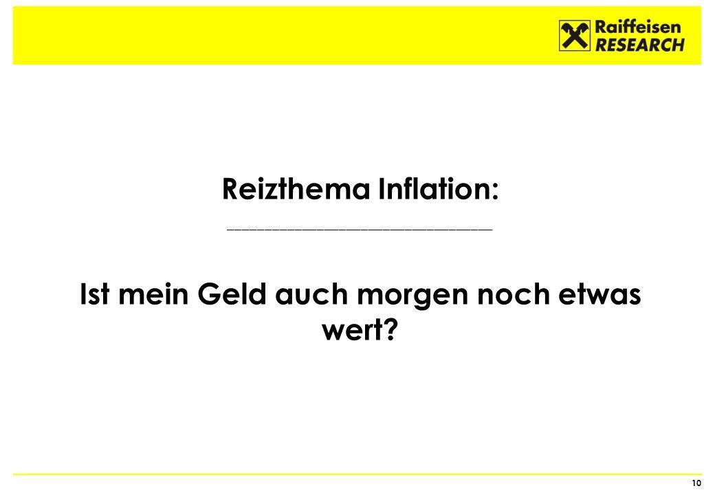 Reizthema Inflation: Ist mein Geld auch morgen noch etwas wert