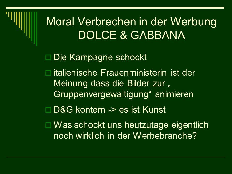 Moral Verbrechen in der Werbung DOLCE & GABBANA