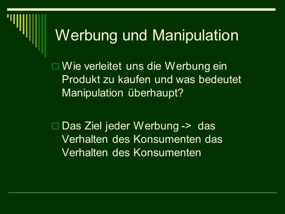 Werbung und Manipulation