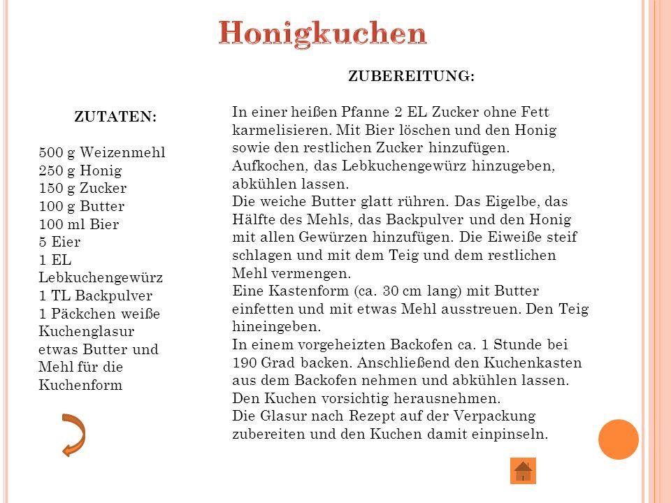 Honigkuchen ZUBEREITUNG:
