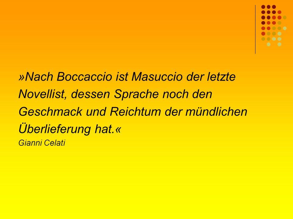 »Nach Boccaccio ist Masuccio der letzte