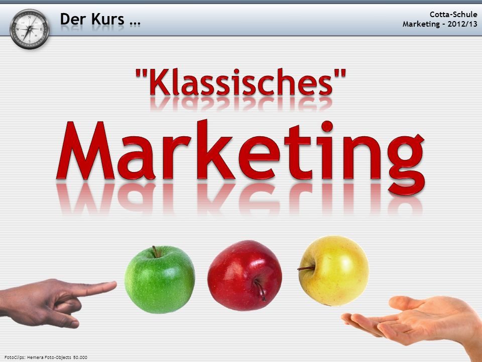 Marketing Klassisches Der Kurs … Cotta-Schule Marketing – 2012/13