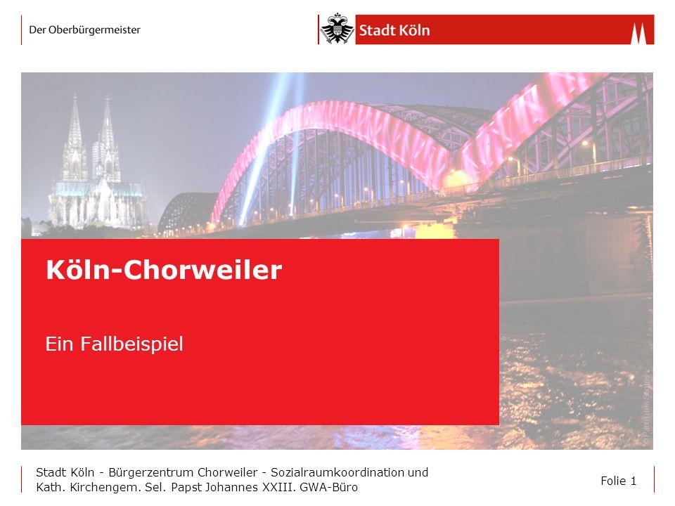 Köln-Chorweiler Ein Fallbeispiel