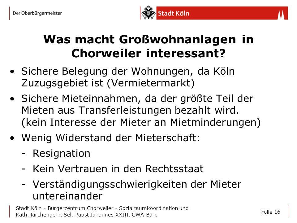 Was macht Großwohnanlagen in Chorweiler interessant