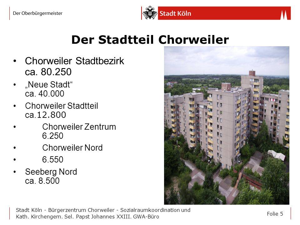 Der Stadtteil Chorweiler