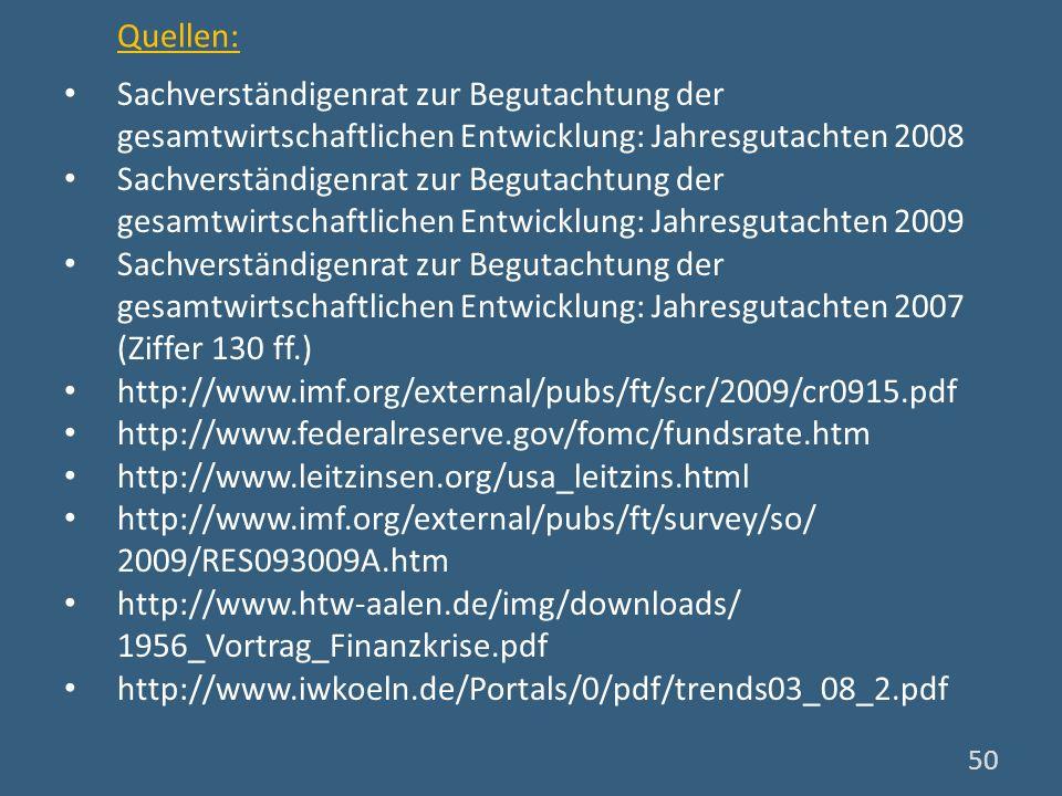 Quellen: Sachverständigenrat zur Begutachtung der gesamtwirtschaftlichen Entwicklung: Jahresgutachten 2008.