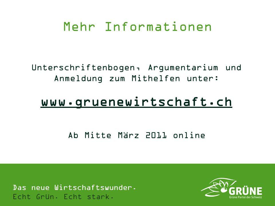Mehr Informationen www.gruenewirtschaft.ch