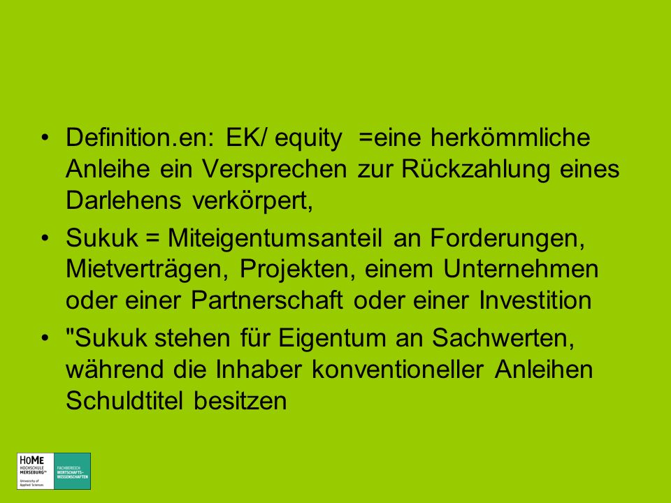 Definition.en: EK/ equity =eine herkömmliche Anleihe ein Versprechen zur Rückzahlung eines Darlehens verkörpert,