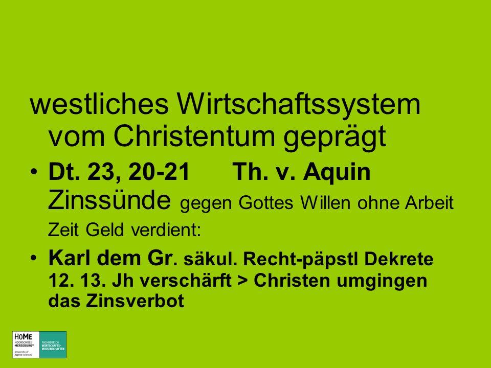 westliches Wirtschaftssystem vom Christentum geprägt