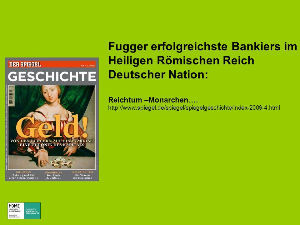 Fugger erfolgreichste Bankiers im Heiligen Römischen Reich Deutscher Nation: