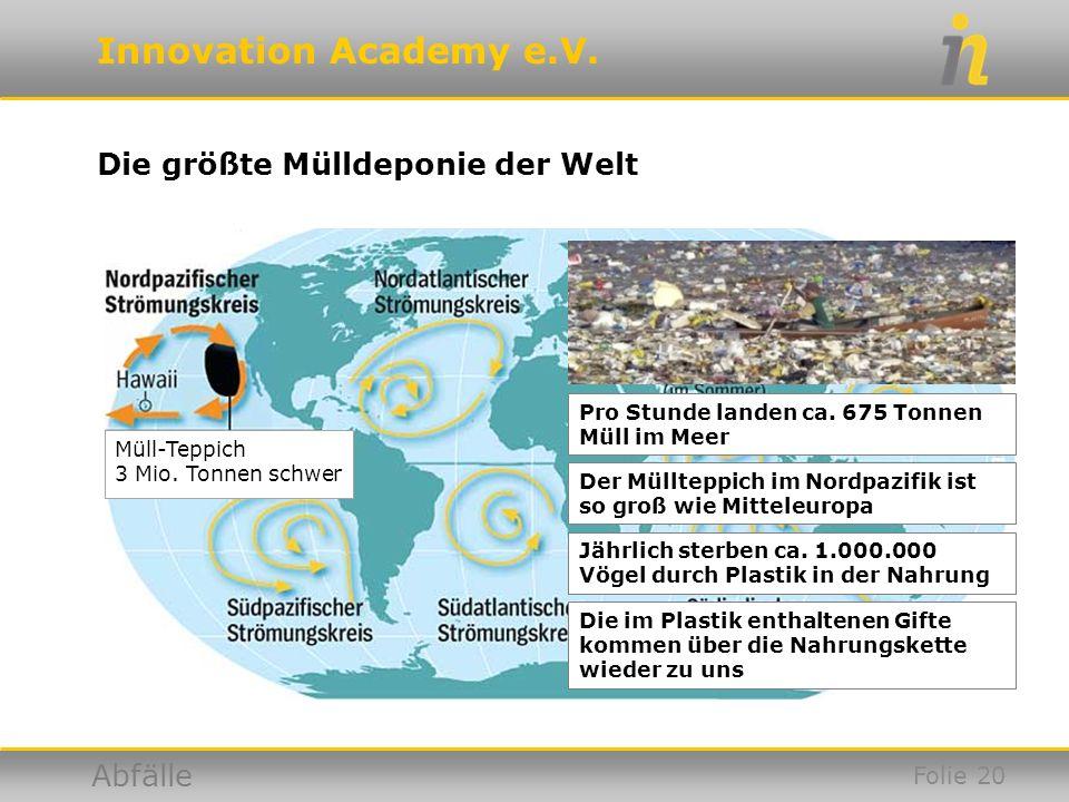 Die größte Mülldeponie der Welt
