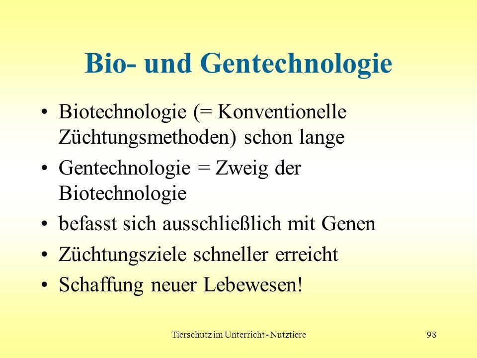 Bio- und Gentechnologie