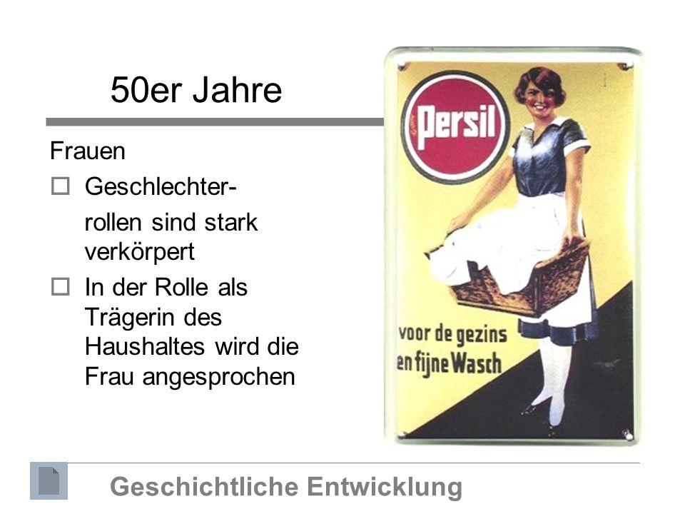 50er Jahre Geschichtliche Entwicklung Frauen Geschlechter-