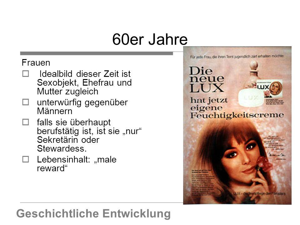 60er Jahre Geschichtliche Entwicklung Frauen