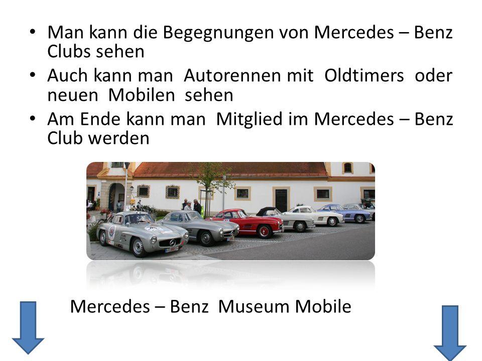 Man kann die Begegnungen von Mercedes – Benz Clubs sehen