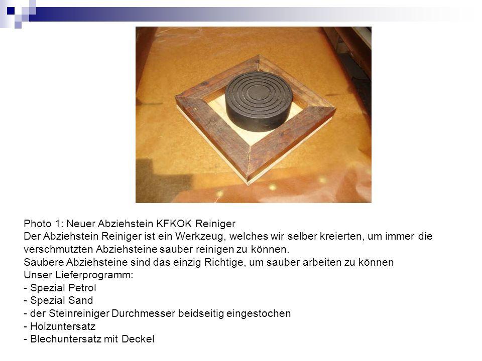 Photo 1: Neuer Abziehstein KFKOK Reiniger