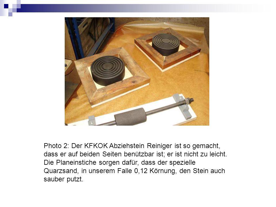 Photo 2: Der KFKOK Abziehstein Reiniger ist so gemacht, dass er auf beiden Seiten benützbar ist; er ist nicht zu leicht. Die Planeinstiche sorgen dafür, dass der spezielle