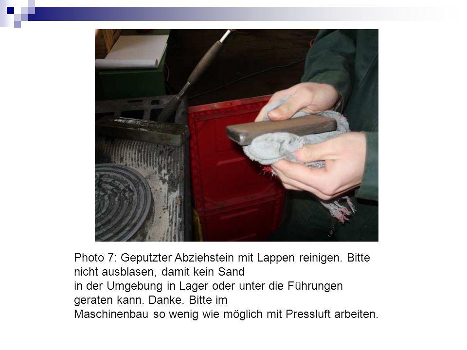 Photo 7: Geputzter Abziehstein mit Lappen reinigen
