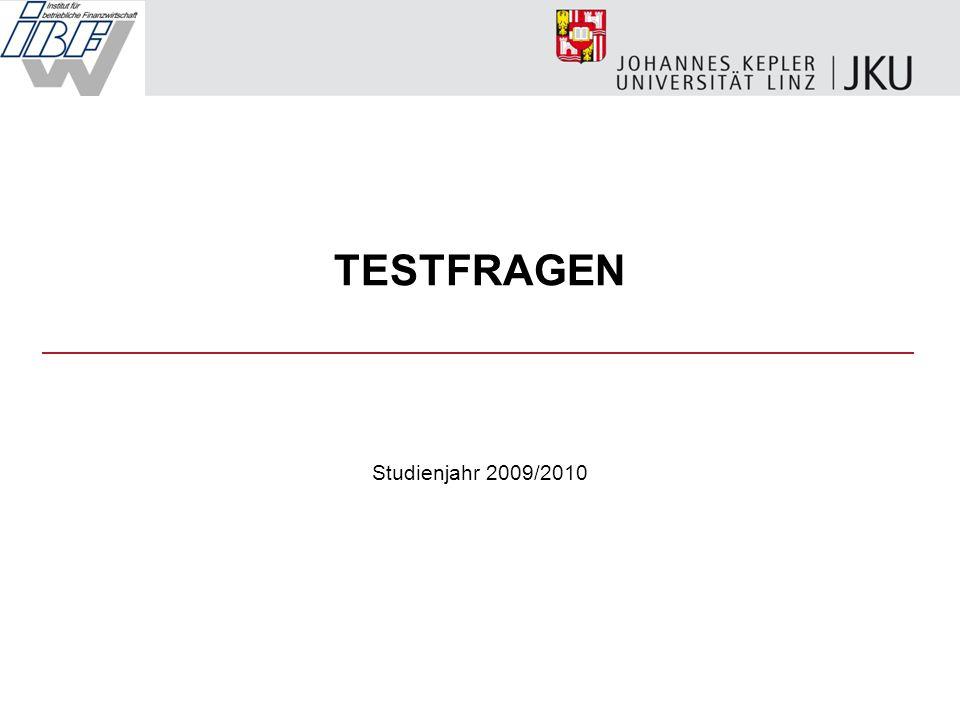 TESTFRAGEN Studienjahr 2009/2010