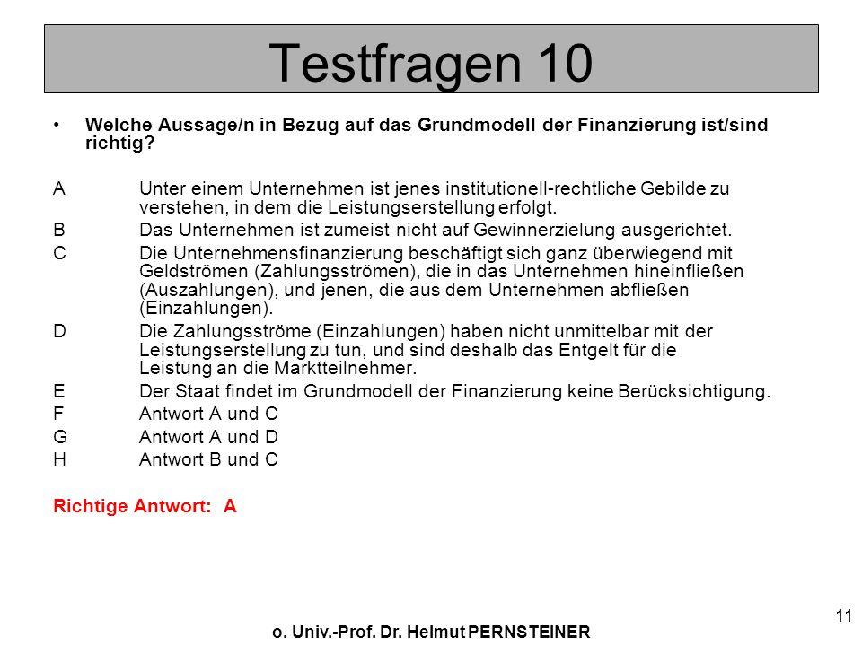 Testfragen 10 Welche Aussage/n in Bezug auf das Grundmodell der Finanzierung ist/sind richtig