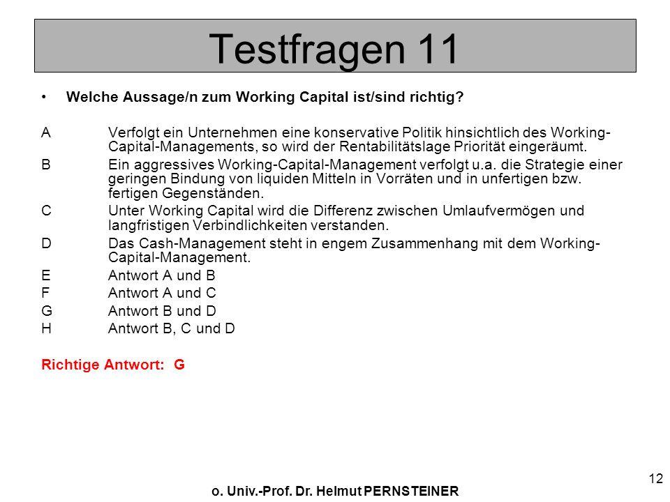 Testfragen 11 Welche Aussage/n zum Working Capital ist/sind richtig