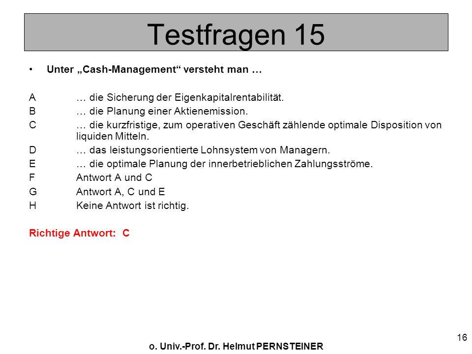 """Testfragen 15 Unter """"Cash-Management versteht man …"""
